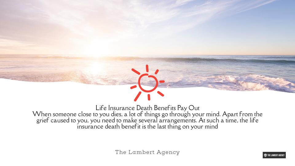 Insurance Death Benefits